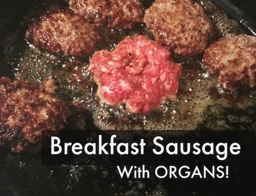 Breakfast Sausage with Organs!